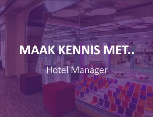 Maak kennis met.. Hotel Manager